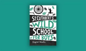 St-Cuthberts-Wild-School-for-Boys_Ingrid_skeets Meet the Author