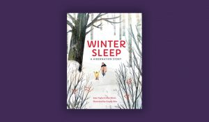 Winter Sleep Storytelling