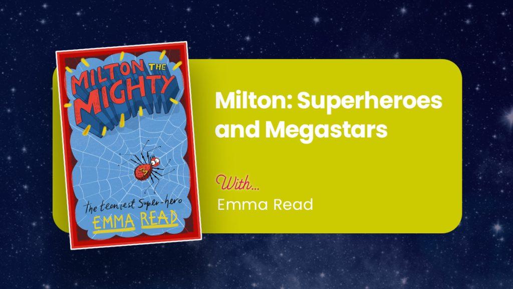 milton-superheroes-and-megastars-emma-read-event